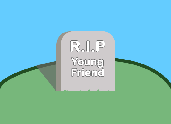 RIP Young Friend